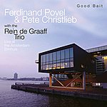 Pete Christlieb Good Bait - Live At The Bimhuis Amsterdam