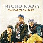 The Choir Boys The Carols Album (International Version)