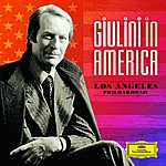 Los Angeles Philharmonic Orchestra Giulini In America (Complete Los Angeles Philharmonic Recordings)