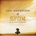 Jon Anderson Survival And Other Stories