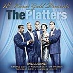 The Platters 18 Karat Gold
