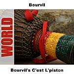 Bourvil Bourvil's C'est L'piston