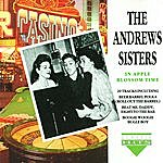 The Andrews Sisters In Apple Blossom Time