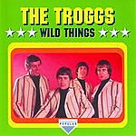 The Troggs Wild Things