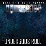 Canibus Undergods Roll - Single
