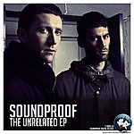 Sound Proof The Unrelated Ep