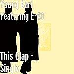 Young Bari This Clap - Single