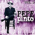 Pepe Pinto Pepe Pinto. Vol. 2