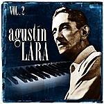 Agustín Lara Agustín Lara. Vol. 2