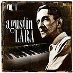 Agustín Lara Agustín Lara. Vol. 1