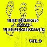 The Regents The Regents (Aka) The Runarounds Vol 2