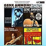Gene Ammons Three Classic Albums Plus (Groove Blues / Boss Tenor / Blue Gene) (Digitally Remastered)