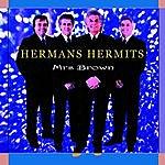 Herman's Hermits Mrs Brown
