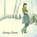 Caitlyn Smith Caitlyn Smith