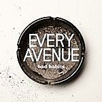 Every Avenue Bad Habits