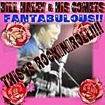 Bill Haley & His Comets Fantabulous!!