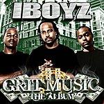 I-Boyz Grit Music