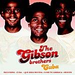 Gibson Brothers Cuba