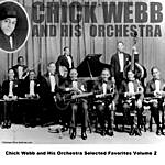 Chick Webb & His Orchestra Chick Webb And His Orchestra Selected Favorites, Vol. 2