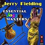 Jerry Fielding Essential Jazz Masters