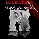 Louis Prima Call Of The Wildest (Digitally Re-Mastered)