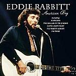 Eddie Rabbitt American Boy