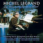 Michel Legrand The Windwills Of Your Mind