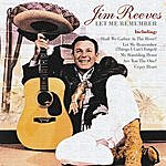 Jim Reeves Let Me Remember