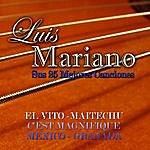 Luis Mariano Luis Mariano Sus 25 Mejores Canciones