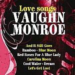 Vaughn Monroe Vaughn Monroe Love Songs