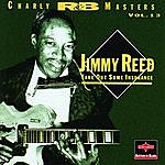 Jimmy Reed Take Out Some Insurance