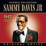Sammy Davis, Jr. Heroes Collection - Sammy Davis Jr