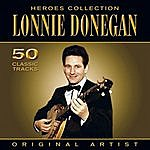 Lonnie Donegan Heroes Collection - Lonnie Donegan