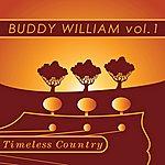Buddy Williams Timeless Country: Buddy Williams Vol.1