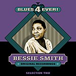 Bessie Smith Blues 4 Ever! - Selection 2