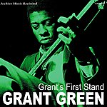 Grant Green Grant's First Stand - Ep