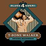 T-Bone Walker Blues 4 Ever!