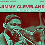 Jimmy Cleveland Recordings, Vol. 1