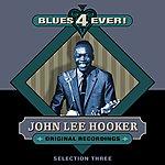 John Lee Hooker Blues 4 Ever! - Selection 3