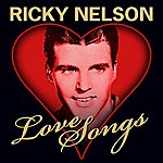 Rick Nelson Love Songs
