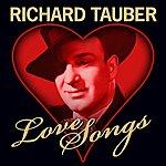 Richard Tauber Love Songs
