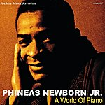 Phineas Newborn, Jr. A World Of Piano