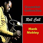 Hank Mobley Essential Collection - Roll Call