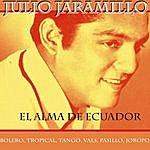 Julio Jaramillo El Alma De Ecuador