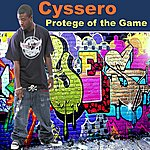 Cyssero Protége Of The Game