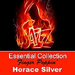 Horace Silver Essential Collection - Finger Poppin'