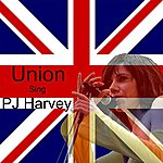 The Union Union Sing Pj Harvey