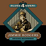 Jimmie Rodgers Blues 4 Ever!