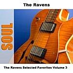 The Ravens The Ravens Selected Favorites, Vol. 3