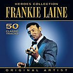 Frankie Laine Heroes Collection - Frankie Laine